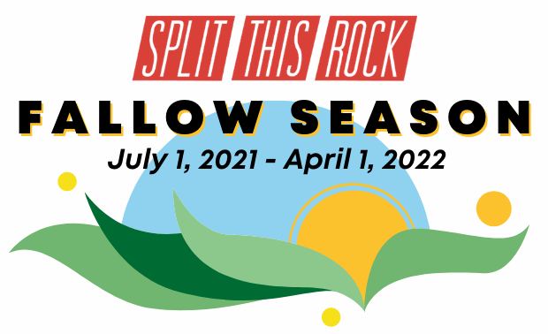 """Split This Rock's red logo appears over a white background above bold black text with a yellow outline that says """"Fallow Season July 1, 2021 - April 1, 2022."""" Under this text is an illustration of a yellow-orange sun rising from green fields under a light blue sky. Three yellow dots surround the illustration."""