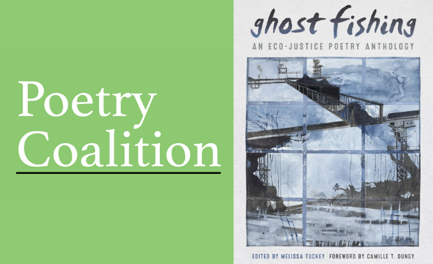 Light green rectangle with Poetry Coalition logo on the left and the book cover of Ghost Fishing: An Eco-Justice Poetry Anthology on the left.