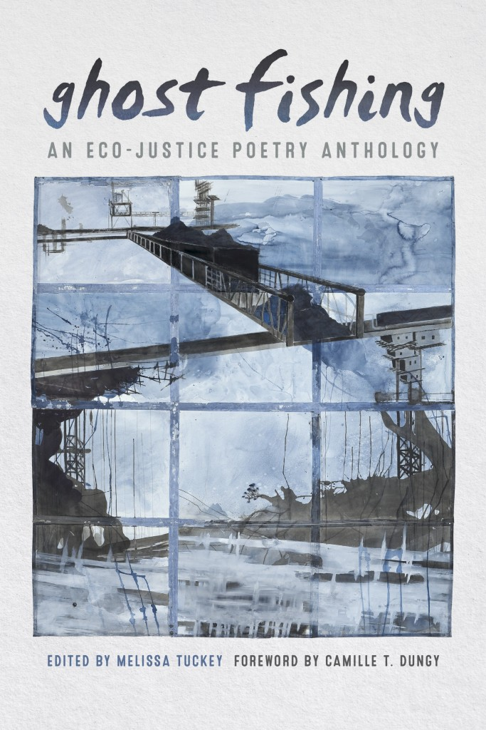 Cover of Ghost Fishing anthology. The cover is light grey with an abstract watercolor picture, some images resemble oil rigs and cranes. Ghost Fishing: An Eco-Justice Anthology is written above the image.