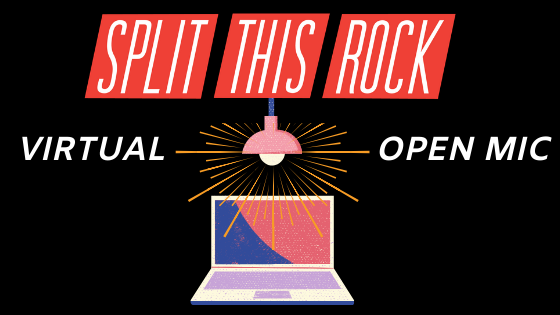 Split This Rock Virtual Open Mic announcement which includes a black background with red Split This Rock logo, text that reads